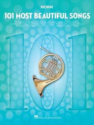 101 Most Beautiful Songs for Horn