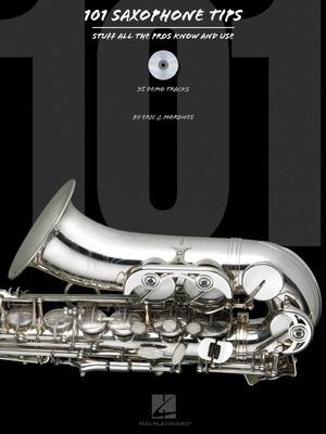 101 Saxophone Tips