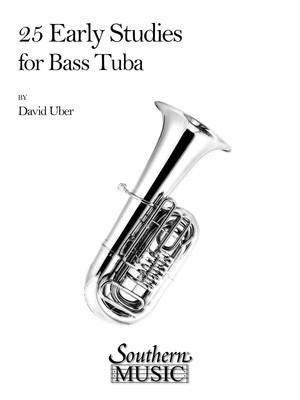 25 Early Studies For Bass Tuba (Uber)
