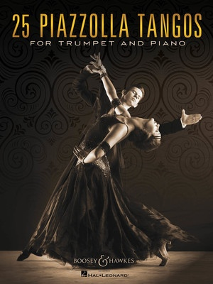 25 Piazzolla Tangos for Trumpet and Piano