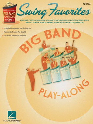 Big Band Play Along V1 - Swing Favorites for Alto Sax
