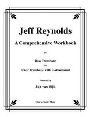 A Comprehensive Workbook For Bass Trombone